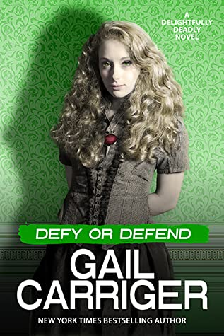 Defy or Defend  (Delightfully Deadly, #2)