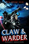 Seduction (Claw & Warder, #1)