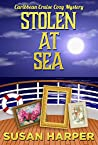 Stolen at Sea (Caribbean Cruise Cozy Mystery Book 3)