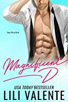 Magnificent D (Sexy Flirty Dirty #1)