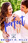 The Perfect Play (Rosemont High Baseball #1)