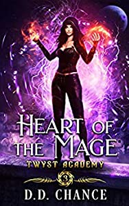 Heart of the Mage (Twyst Academy Book 3)