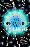 The Operator (The Peri Reed Chronicles Book 2)