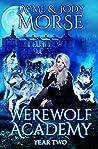 Werewolf Academy: Year Two