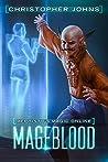 Mageblood (Mephisto's Magic Online, #1)