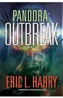 Pandora: Outbreak (Pandora Thriller #1)