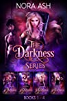 Darkness: The Complete Series (Darkness, #1-4)