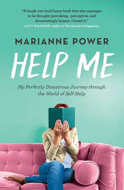 Help Me  My Perfectly Disastrous Journey through the World of Self-Help (2019, HarperAvenue)