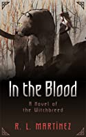 In the Blood (Witchbreed #1)