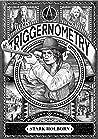 Triggernometry (Triggernometry #1)