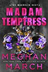 Madam Temptress (The Magnolia Duet #2)