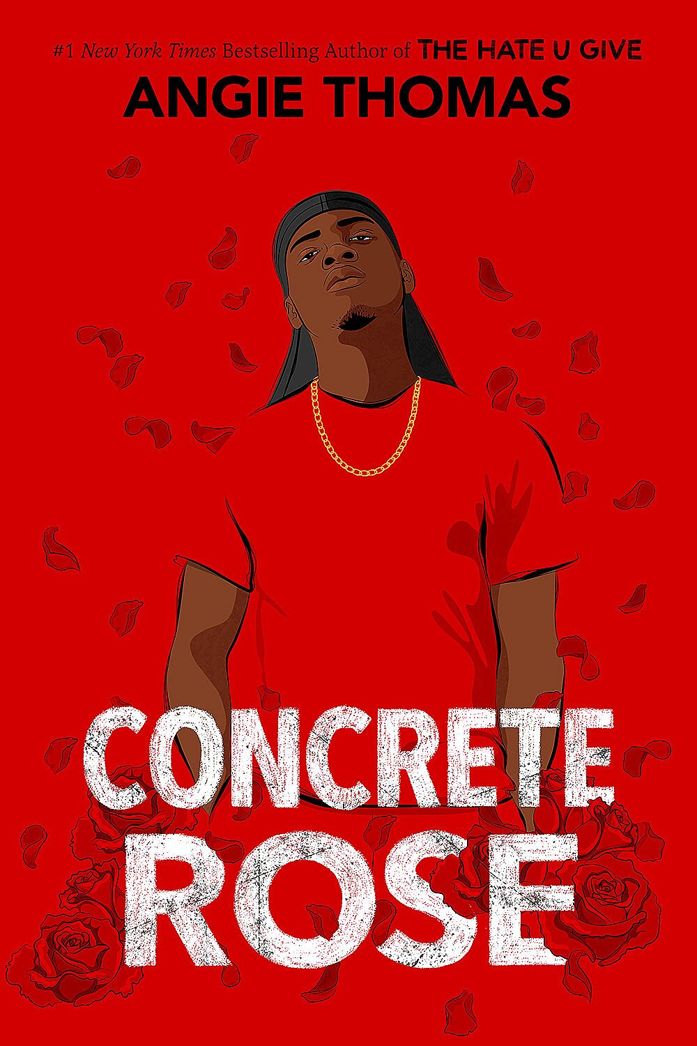 Concrete Rose (The Hate U Give, #0)