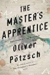 The Master's Apprentice: A Retelling of the Faust Legend (Faustus, #1)