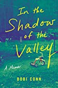 In the Shadow of the Valley: A Memoir
