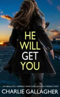 He Will Get You (Maddie Ives #4)