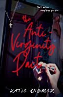 The Anti-Virginity Pact (The Pact, #1)