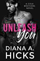 Unleash You (Cole Brothers #4)