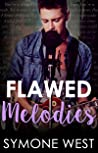 Flawed Melodies