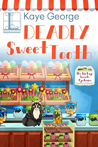 Deadly Sweet Tooth (Vintage Sweets Mysteries #2)