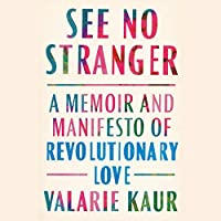See No Stranger: A Memoir and Manifesto of Revolutionary Love