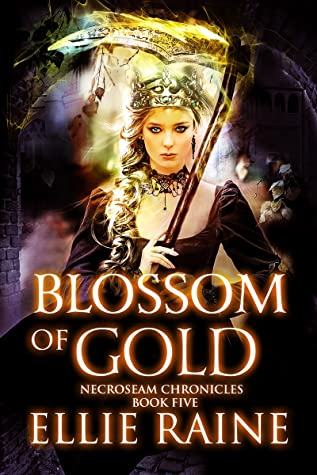 Blossom of Gold (NecroSeam, #5)