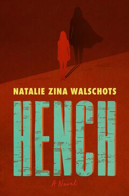 HenchbyNatalie Zina Walschots