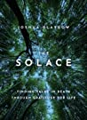 The Solace: Finding Value in Death Through Gratitude for Life