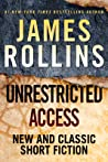 Unrestricted Access by James Rollins
