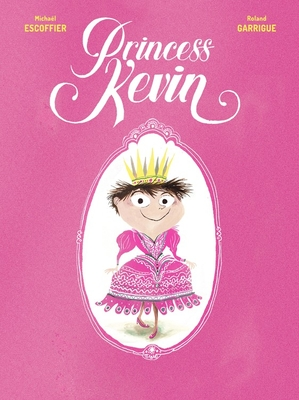Princess Kevin by Michaël Escoffier