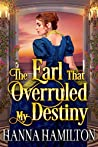 The Earl That Overruled My Destiny