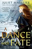 A Dance with Fate (Warrior Bards, #2)