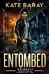Entombed (Spirelli Paranormal Investigations #7)