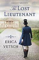 The Lost Lieutenant (Serendipity & Secrets #1)