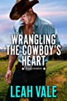 Wrangling the Cowboy's Heart (Rodeo Romeos, #2) audiobook review