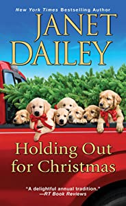 Holding Out for Christmas (The Christmas Tree Ranch, # 3)