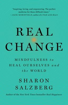 Real Change by Sharon Salzberg