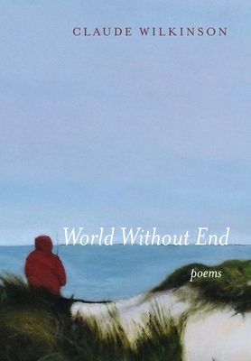 World Without End: Poems