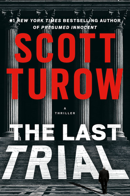 The Last Trial  (Kindle County Legal Thriller #11)