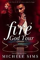 The Fire God Tour