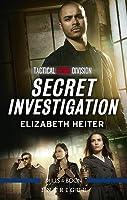 Secret Investigation (Tactical Crime Division #2)
