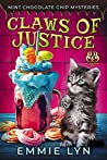 Claws of Justice (Mint Chocolate Chip Mysteries #1)