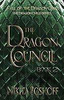 The Dragon Council (The Dragon Child, #2)