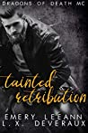 Tainted Retribution (Dragons of Death MC #4)