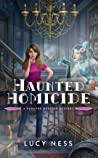 Haunted Homicide (A Haunted Mansion Mystery #1)