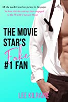 The Movie Star's Fake #1 Fan (Cates Brothers #1)