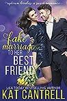 Fake Marriage to Her Best Friend (Uptown Brides #1)