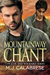 Mountainway Chant (Coulter and Woodard, #2)