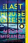 The Last House Guest by Megan Miranda