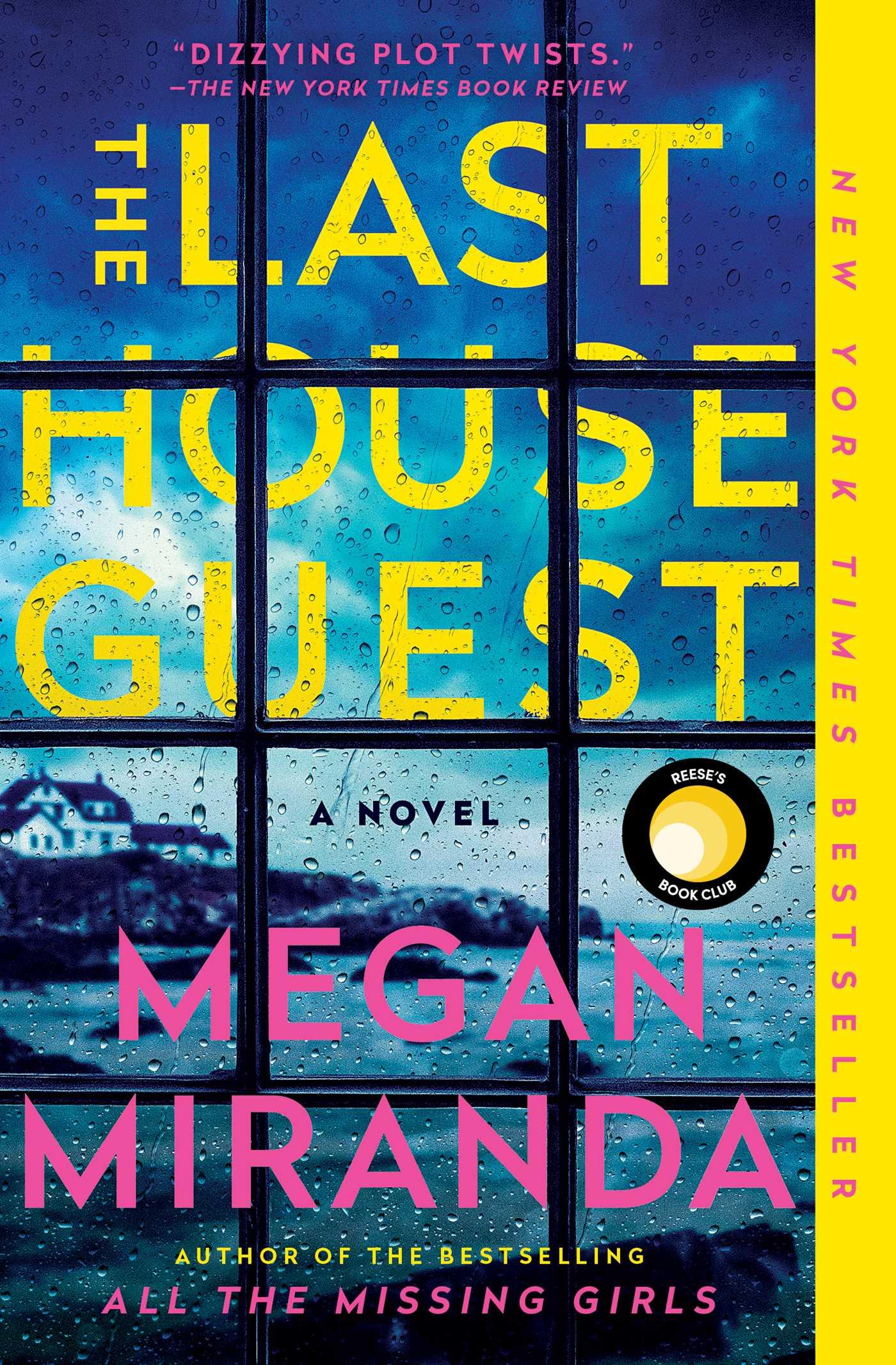 The Last House GuestbyMegan Miranda
