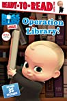 Operation Library! by Tina Gallo